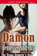 Damon [The Texas Senator's Sons 1]