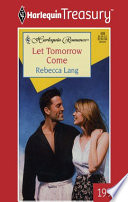 Let Tomorrow Come