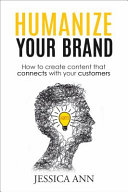 Humanize Your Brand
