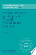 Continuous Crossed Products and Type III Von Neumann Algebras
