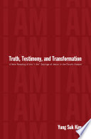 Truth  Testimony  and Transformation