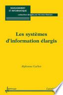 Les systèmes d'information élargis (Coll. management et informatique)