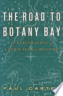 The Road to Botany Bay