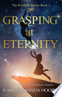 Grasping At Eternity book