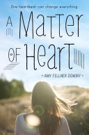 A Matter Of Heart : york times bestselling author, lauren myracle. readers...
