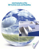Joint Evaluation of the GEF Activity Cycle and Modalities