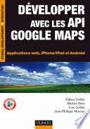 D  velopper avec les API Google Maps