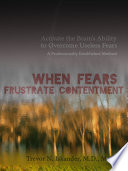 When Fears Frustrate Contentment