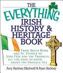 The Everything Irish History   Heritage Book
