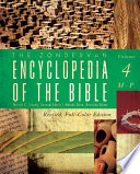 The Zondervan Encyclopedia Of The Bible Volume 4