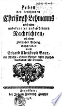 Leben des berühmten Christoph Lehmanns nebst vielen unbekannten Christoph Lehmanns nebst vielen unbekannten und geheimen Nachrichten