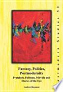 Fantasy  Politics  Postmodernity