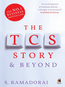 The TCS Story    and Beyond  Top Ten By 2010 In 2009 A Year