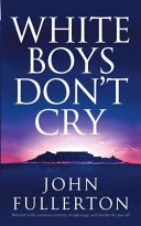 White Boys Don't Cry