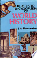 Illustrated Encyclopaedia Of World History book