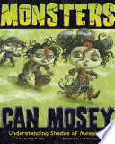 Monsters Can Mosey