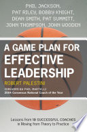 A Game Plan for Effective Leadership
