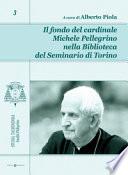 Il fondo del cardinale Michele Pellegrino nella Biblioteca del Seminario di