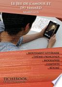 Fiche de lecture Le Jeu de l'amour et du hasard (résumé détaillé et analyse littéraire de référence)