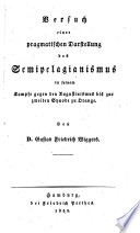 Versuch einer pragmatischen Darstellung des Augustinismus und Pelagianismus nach ihrer geschichtlichen Entwicklung