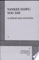Yankee Dawg You Die