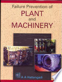 Failure Prevention of Plant and Machinery