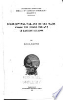 Blood Revenge  War  and Victory Feasts Among the Jibaro Indians of Eastern Ecuador Book PDF