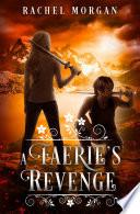 A Faerie s Revenge