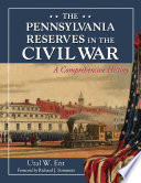 The Pennsylvania Reserves in the Civil War