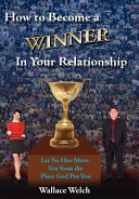 How To Become A Winner In Your Relationship