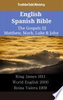 English Spanish Bible The Gospels Iii Matthew Mark Luke John