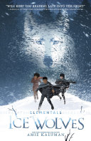 Ice Wolves Elementals Book 1