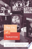 The TVs of Tomorrow
