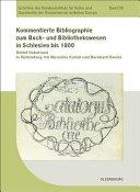 Kommentierte Bibliographie zum Buch  und Bibliothekswesen in Schlesien bis 1800