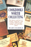 Cookbooks Worth Collecting book