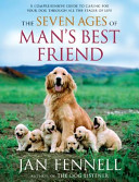 The Seven Ages of Man s Best Friend