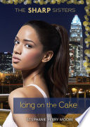 Icing On The Cake : as the daughters of mayoral candidate stanley sharp,...