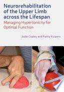 Neurorehabilitation of the Upper Limb Across the Lifespan