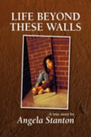 Life Beyond These Walls