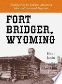 Fort Bridger  Wyoming