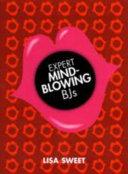 Expert Mindblowing BJs