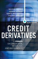 Credit Derivatives  Revised Edition