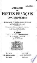 Anthologie des po  tes fran  ais contemporains   le Parnasse et les   coles post  rieures au Parnasse  1866 1911