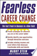 Fearless Career Change The Fast Track To Success In A New Field
