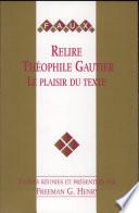Relire Th  ophile Gautier