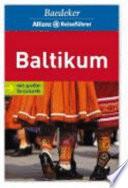 Baltikum : Estland, Lettland, Litauen, Kšnigsberger Gebiet
