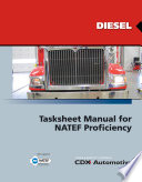 CDX Diesel  Tasksheet Manual for NATEF Proficiency