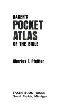 Baker's Pocket Atlas of the Bible