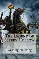 The Legend of Sleepy Hollow Washington Irving