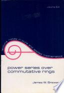 Power Series over Commutative Rings